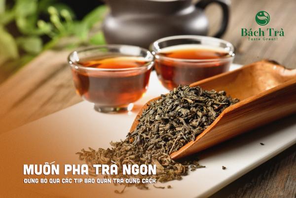 (Bảo quản trà đúng cách giúp trà thơm ngon, bền vị)